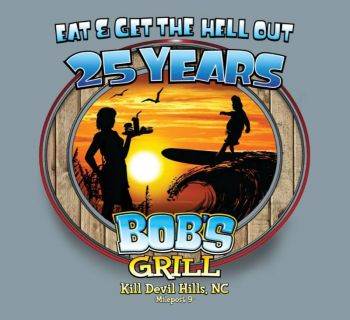 Bob's Grill Outer Banks Restaurant, Bob's 25th Anniversary Tee